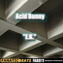 E.K./Acid Bunny