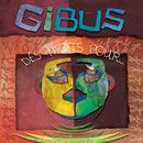 Des mots pour/Gibus