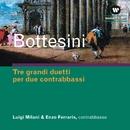 Tre Grandi Duetti Per Due Contrabbassi/Luigi Milani / Enzo Ferraris