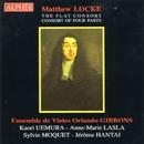 Matthew Locke/Ensemble de Violes Orlando Gibbons