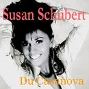 Du Casanova/Susan Schubert