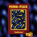 Collision/Mind-Flux