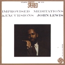 Improvised Meditations & Excursions/John Lewis