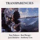 Transparencies/Tom Tedesco / Karl Berger / Jack DeSalvo / Anthony Cox
