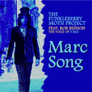 Marc Song/Funkleberry Moth Project feat. Rob Benson