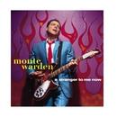 A Stranger To Me Now/Monte Warden