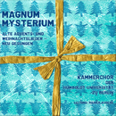 Magnum Mysterium [Alte Advents- und Weihnachtslieder neu gesungen]/Kammerchor der Humboldt-Universität zu Berlin