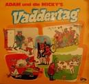 Vaddertag/Adam & die Micky's