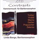 Contrasts - Kammermusik für Baritonsaxophon/Contrasts - Kammermusik für Baritonsaxophon