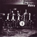 Dream the Hours Away/The Veterinary Street Jazz Band