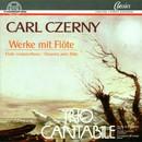 Carl Czerny: Werke mit Flöte/Trio Cantabile