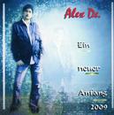 Ein neuer Anfang 2009/Alex De.