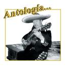 """Antología...Juan Mendoza """"El Tariacuri""""/Juan Mendoza"""