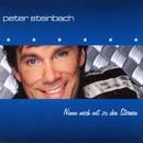 Nimm mich mit zu den Sternen/Peter Steinbach