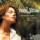 Someone Loves You Honey/Meljina