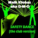 Safety Dance/Maik Klobas aka D-M-O