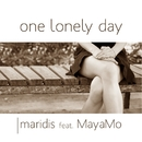 One Lonely Day/Maridis feat. MayaMo