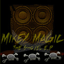 The Shovel EP/Mikey Magic