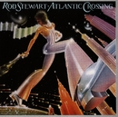 Atlantic Crossing/Rod Stewart