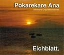 Pokarekare Ana/Eichblatt.