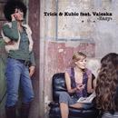 Easy/Trick & Kubic feat. Valeska