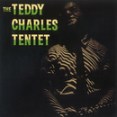 The Teddy Charles Tentet/The Teddy Charles Tentet
