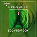 Body-Beat-Box/Mind - Flux