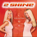 Viva la Vida/2Shine
