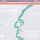 Franz Lachner: Kammermusik/Orchester-Akademie des Berliner Philharmonischen Orchesters