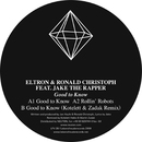 Good to know/Eltron & Ronald Christoph feat. Jake the Rapper