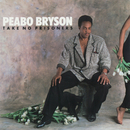 Take No Prisoners/Peabo Bryson