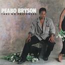 Take No Prisoners/PEABO BRYSON