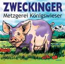 Metzgerei Königswieser/Zweckinger