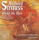 Strauss: Werke für Chor/Norddeutscher Figuralchor, Jörg Straube