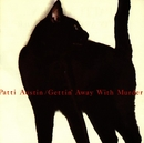 Gettin' Away With Murder/Patti Austin