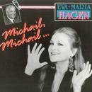 Michail, Michail .../Eva-Maria Hagen