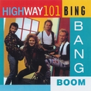 Bing Bang Boom/Highway 101