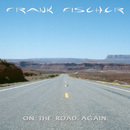 On The Road Again/Frank Fischer
