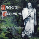 Fallen Angel's Symphony/Ancient Ceremony