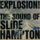 Explosion! The Sound Of Slide Hampton/The Slide Hampton Qctet