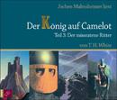 Der König auf Camelot Teil 3 - Der missratene Ritter/Jochen Malmsheimer