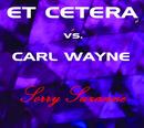 Sorry Suzanne/Et Cetera vs. Carl Wayne