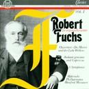 Robert Fuchs: Orchesterwerke Vol. I/Mährische Philharmonie, Manfred Müssauer