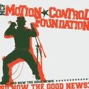 And Now The Good News/MCF-Motion Control Foundation