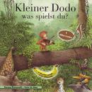 Kleiner Dodo was spielst du? (Schweizer Mundart)/D'Affebandi