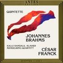 Johannes Brahms, César Franck/Mandelring Quartett, Kalle Randalu