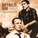 ..and nothing beyond/Diethelm Duo
