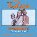Irresistible 5 [Break-Dup Mix]/Thalaya