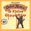 10 Kleine Glatzenköpp/Onkel Hotte, Oliver Kalkofe