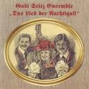 Das Lied der Nachtigall/Gabi Seitz Ensemble